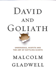 An image of the book cover for David and Goliath: Underdogs, Misfits, Battling