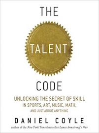 book cover for The Talent Code:  Greatness isn't Born.  It's Grown.  Here's How